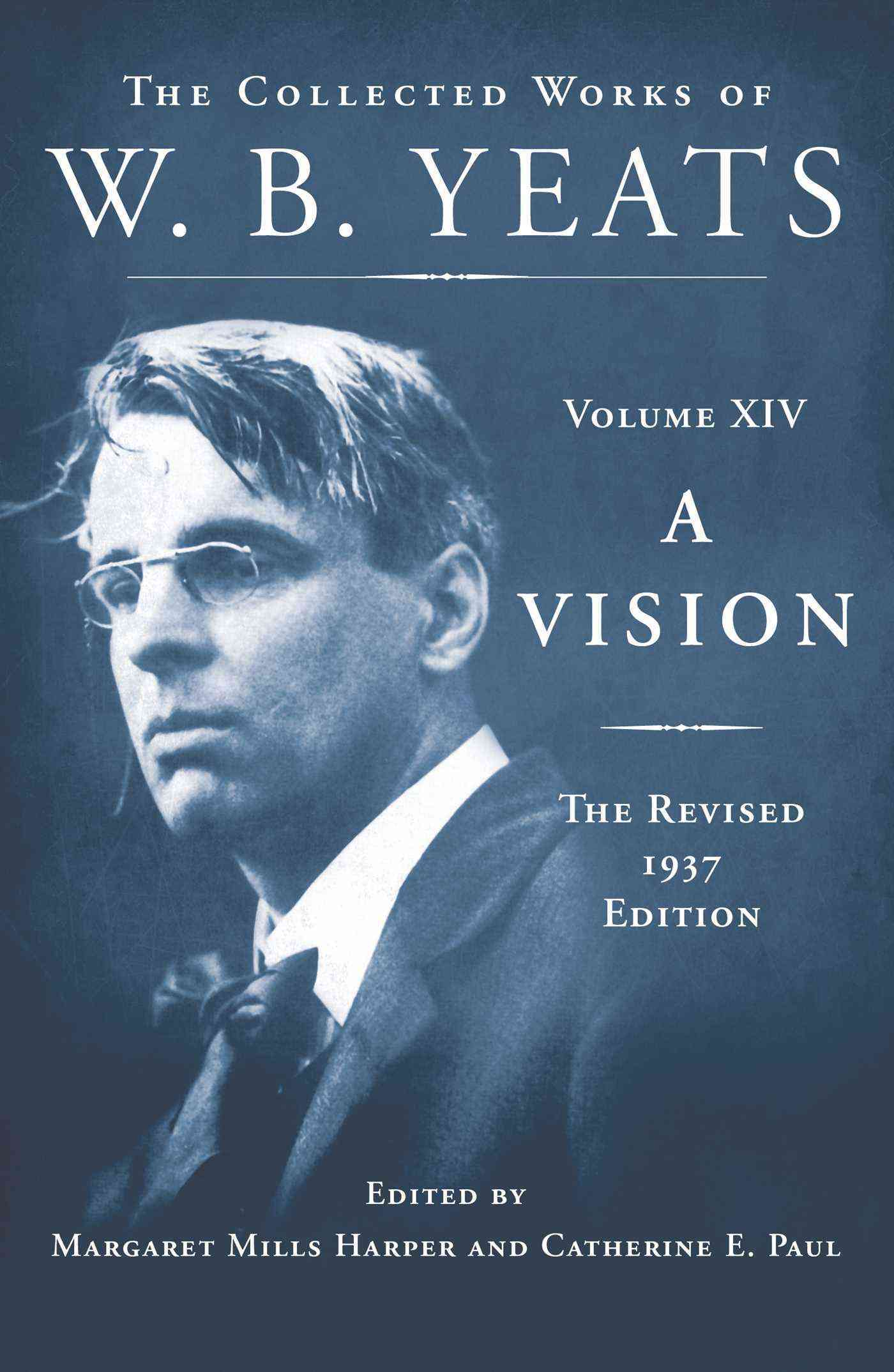 A Vision By Yeats, W. B./ Paul, Catherine E. (EDT)/ Harper, Margaret Mills (EDT)