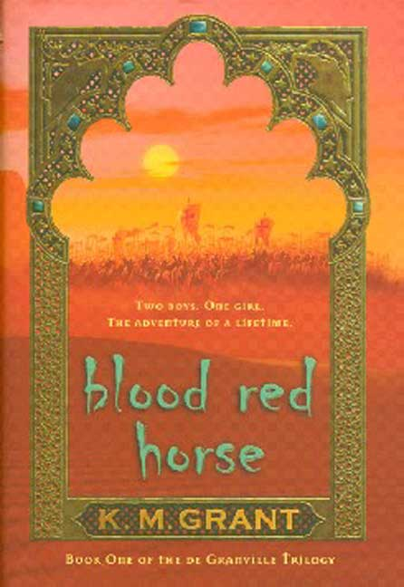 Blood Red Horse By Grant, K. M.