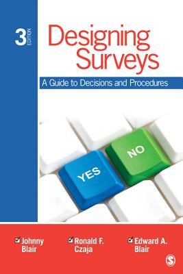 Designing Surveys By Blair, Johnny/ Czaja, Ronald F.